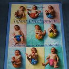 Infant Development by Charles W. Snow and Cindy G. McGaha (2002, Paperback Book)