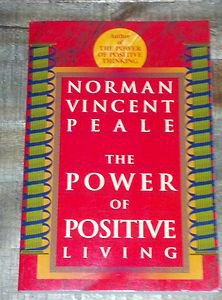 Power of Positive Living by Norman Vincent Peale (1996, Paperback) Inspirational