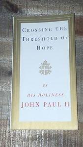 Crossing the Threshold of Hope by John Paul II (1995, Paperback Book) Catholic