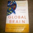 Global Brain: The Evolution of Mass Mind by Howard K. Bloom (2001, Paperback)