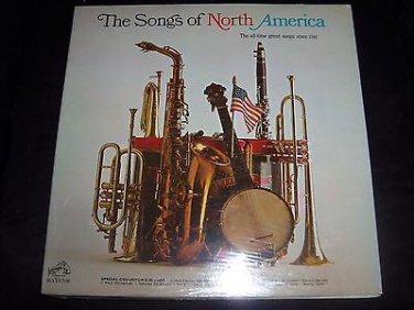 """THE SONGS OF NORTH AMERICA All Time Greats Since 1792, Vintage 12"""" Vinyl SEALED"""