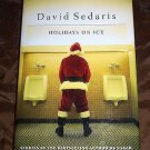 Holidays on Ice by David Sedaris (1997 Hardcover) Rare First Edition Santa Cover