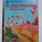 Little Golden Book: The Road Runner A Very Scary Lesson Beep 1974 Vintage 111-25