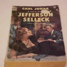 VINTAGE PAPERBACK BOOK JEFFERSON SELLECK BY CARL JONAS