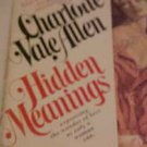 HIDDEN MEANINGS CHARLOTTE VAL ALLEN ROMANCE NOVEL