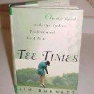 TEE TIMES LADIES PROFESSIONAL GOLF TOUR JIM BURNETT