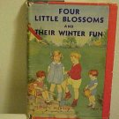 FOUR LITTLE BLOSSOMS & THEIR WINTR FUN MABEL HAWLEY