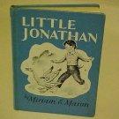 OLD KIDDY BOOK LITTLE JOHATHAN MIRIAN E. MASON 1966