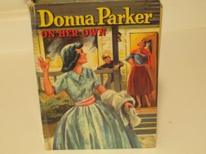 OLD 1957 CHILDRENS HC BOOK DONNA PARKER ON HER OWN BY MARCIA MARTIN MYSTERY