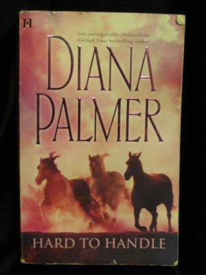 Paperback Diana Palmer Hard to Handle 2 Classics Hunter & Man in Control Romance
