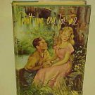 VINTAGE HARDCOVER NOVEL BOOK DON'T YOU CRY FOR ME MARY FREELS ROSBOROUGH ROMANCE