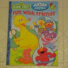NEW SESAME STREET FUN WITH FRIENDS COLOR COLROING & ACTIVITY BOOK