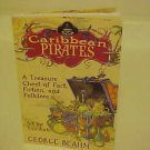 SOFTCOVER BOOK CARIBBEAN PIRATES BY GEORGE BEAHM 2007 HISTORICAL