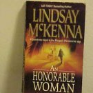 PAPERBACK BOOK AN HONORABLE WOMAN LINDSAY MCKENNA 2003 ADVENTURE ROMANCE  NOVEL