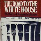 The Road to the White House Stephen J Wayne 1981 Softcover BookINSIDE POLITICS