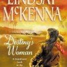 Destiny's Woman Lindsay McKenna PAPERBACK BOOK  APACHE PILOT ROMANCE ADVENTURE