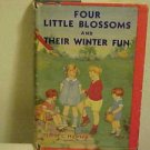 Old Childrens Book Four Little Blossoms & Their Winter Fun Mabel Hawley Skating