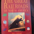 HC Book The Great Railroads Of North America Railroadiana Trains By Bill Yenne