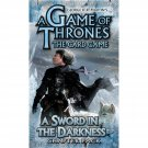 A Game of Thrones LCG: Sword in the Darkness [Ships free]