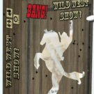 Bang Wild West Show [Ships free]