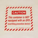 OPD VALVE EXEMPTION RULE PROPANE DECAL LABEL STICKER EMBLEM SAFETY SAFE WARNING