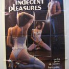 Indecent Pleasures,ADULT MOVIE POSTER,1984,1SH