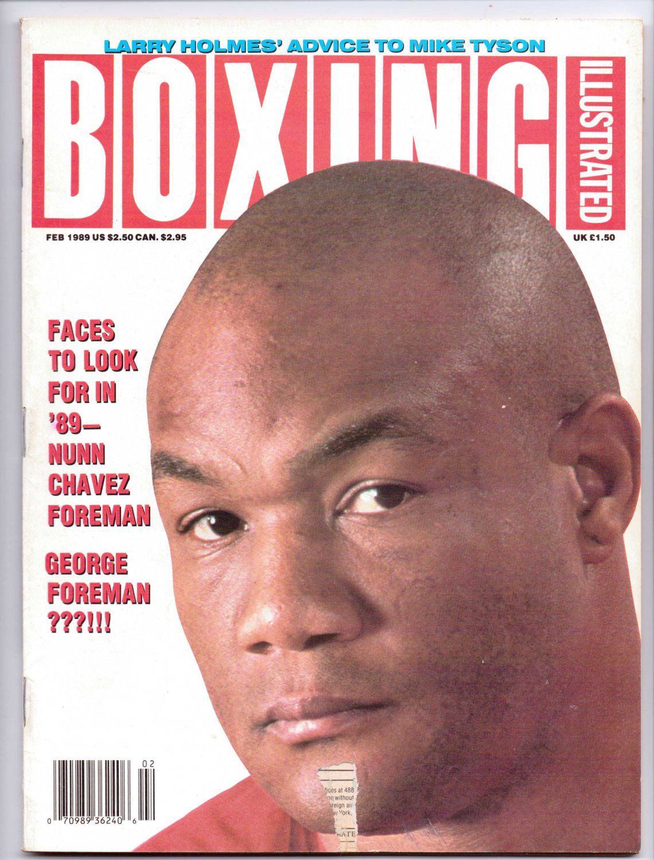 Boxing Illustrated Magazine Feb 1989,Nunn,Chavez,George Foreman,Tyson,Holmes