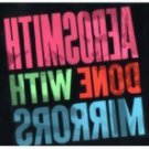 Aerosmith-Done with Mirrors