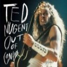 Ted Nugent-Out of Control [2 CD Set]