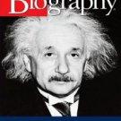 Biography: Albert Einstein