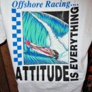 Attitude is Everything Offshore Racing T-Shirt  Large adult  size