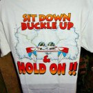 """"""" Sit Down Buckle Up & Hold On !! """"  Beefy-T  Powerboat  T-Shirt"""