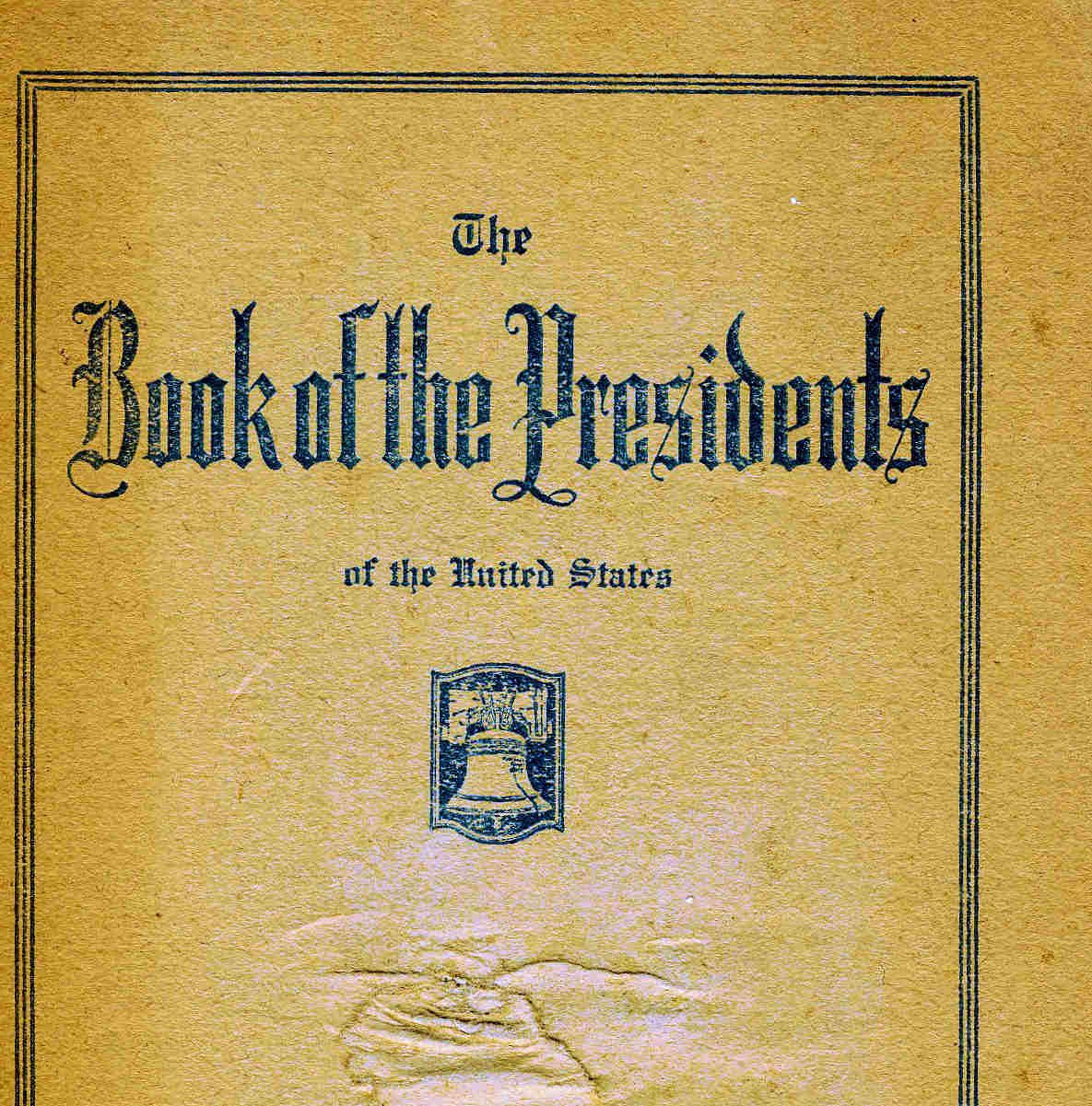 Vintage Booklet The book of Presidents 1925 signed