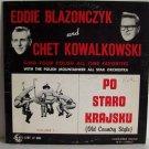 Eddie Blazonczyk & Chet Kowalkowski - Po Staro Krajsku Vol 1 Polka Bel-aire