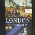 London: The Biography Hardcover by Peter Ackroyd