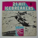 21 Hit Icebreakers: A WCFL of an Album Vinyl LP Record T-6 2012-CHI