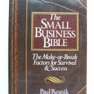 Small Business Bible: The Make-or-Break Factors for Survival and Success