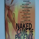Naked Came the Phoenix: A Serial Novel Hardcover