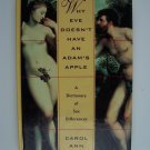 Why Eve Doesn't Have an Adam's Apple: A Dictionary of Sex Differences Hardcover