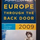 Rick Steves' Europe Through the Back Door 2009