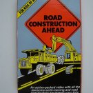 Road Construction Ahead VHS