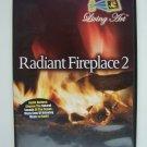 Radiant Fireplace 2 DVD Lot #2