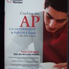 Cracking the AP U.S. Government and Politics Exam 2006-2007 Edition Test Book
