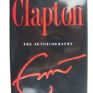Eric Clapton: The Autobiography Hardcover First Edition 1st Printing