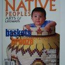 Native Peoples Arts & Lifeways Magazine Vol XIII Number 6 Sept/Oct 2000