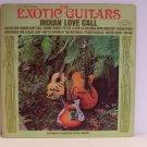 The Exotic Guitars - Indian Love Call Vinyl LP Record Album RLP-8051