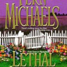"""""""Lethal Justice"""" By: Fern Michaels"""