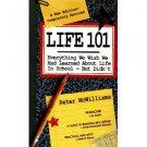 """Life 101"" By: John-Roger & Peter McWilliams"