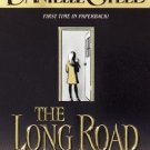 """""""The Long Road Home"""" By: Danielle Steel"""