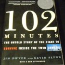 102 Minutes The Untold Story of the Flight to Survive Inside the Twin Towers